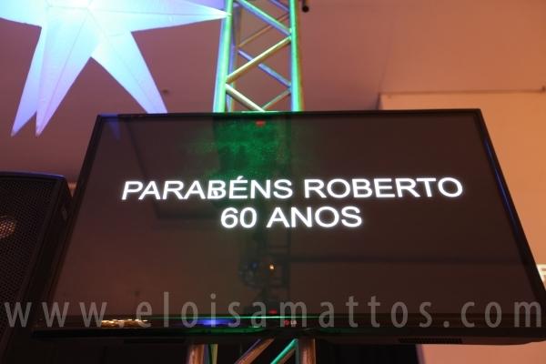 ANIVERSÁRIO DE 60 ANOS –  ROBERTO PEREIRA DA COSTA – - Eloisa Mattos